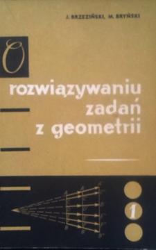 O rozwiązywaniu zadań z geometrii /5467/