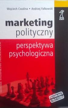Marketing polityczny perspektywa psychologiczna /5511/