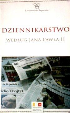 Dziennikarstwo według Jana Pawła II /7113/