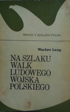 Na szlaku walk Ludowego Wojska Polskiego /7172/