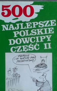 500 Najlepsze polskie dowcipy część II /7175/