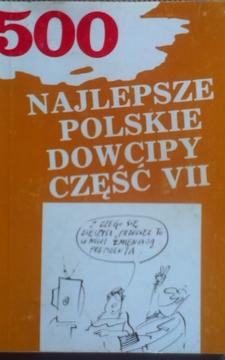 500 Najlepsze polskie dowcipy część VII /7177/