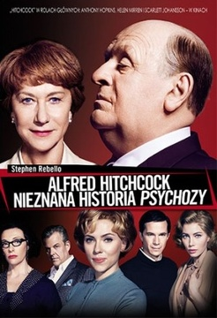 Alfred Hitchcock. Nieznana historia Psychozy /7183/