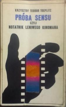 Próba sensu czyli notatnik leniwego kinomana /7187/