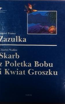 Zazulka. Skarb z Poletka Bobu i Kwiat Groszku /7214/