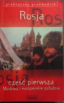 Rosja część pierwsza Moskwa i europejskie południe /6607/