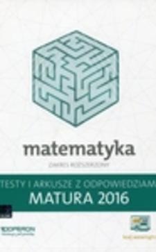 Testy Matematyka Nowa matura 2016 ZR /5791/