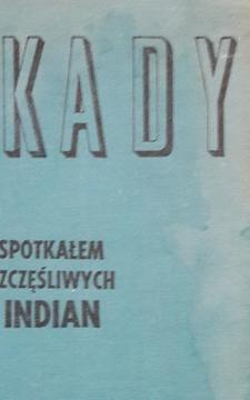 Spotkałem szczęśliwych Indian /8043/