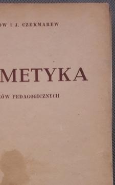 Arytmetyka dla liceów pedagogicznych /8056/