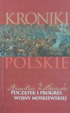 Początek i progres wojny moskiewskiej /8120/
