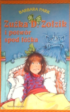 Zuźka D. Zołzik i potwór spod łóżka /8121/