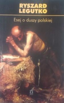 Esej o duszy polskiej /8268/