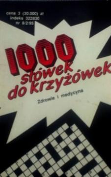 1000 słówek do krzyżówek Zdrowie i medycyna /8293/