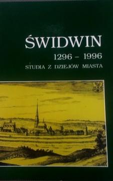 Świdwin 1296-1996 studia z dziejów miasta /8296/