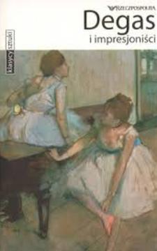 Klasycy sztuki Degas i impresjoniści /6949/