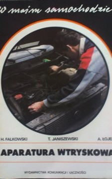 W moim samochodzie. Aparatura wtryskowa /8342/