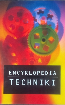 Encyklopedia techniki /7476/