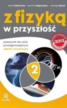 Z fizyką w przyszłość 2 ZR podr. /9094/