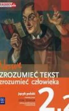 Nowe Zrozumieć tekst zrozumieć człowieka 2.2 podr. /9131/