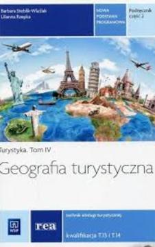 Turystyka Tom IV Geografia turystyczna cz.2 uż.  /9212/