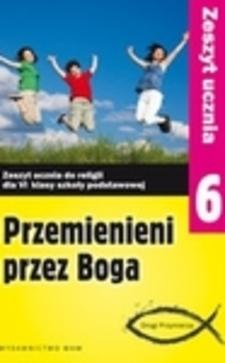 Religia Przemieni przez Boga 6 ćw.  /9239/