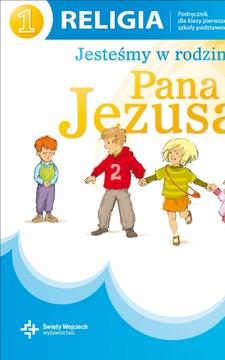 Jesteśmy w rodzinie Pana Jezusa SP Katechizm kl. 1 uż. /9248/