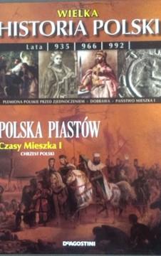 Wielka Historia Polski Polska Piastów /8632/