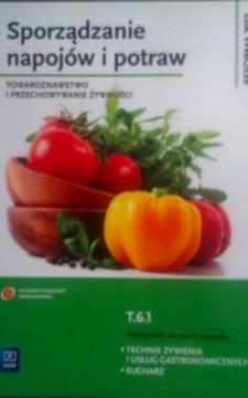 Sporządzanie napojów i potraw Towaroznawstwo i przechowywanie żywności /8719/