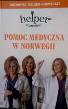 Pomoc medyczna w Norwegii rozmówki polsko-norweskie  /8851/