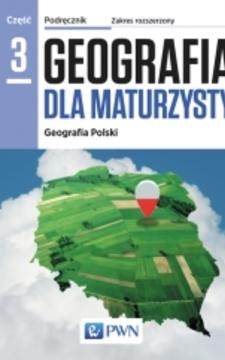 Geografia dla maturzysty 3 Podręcznik /9342/