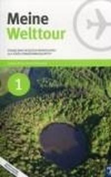 Meine Welttour 1 podr. J. niemiecki /9406/