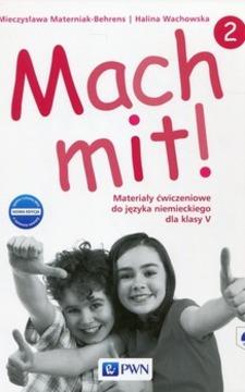 Mach mit! 2 ćw. j. niemiecki kl.V /9428/