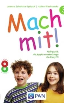 Mach mit! 3 Podr. j. niemiecki kl.VI Uż. /9431/