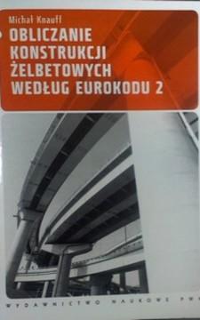 Obliczanie konstrukcji żelbetowych według eurokodu 2 /8959/