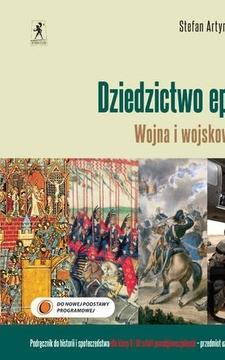 Dziedzictwo epok Wojna i wojskowość Historia ZP /9452/