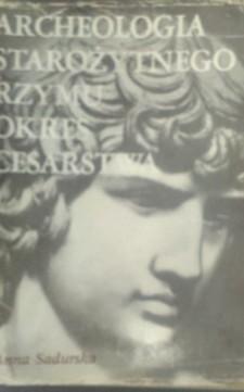 Archeologia starożytnego Rzymu Okres cesarstwa /8961/
