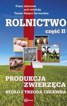 Rolnictwo część II Produkcja Zwierzęca /9492/