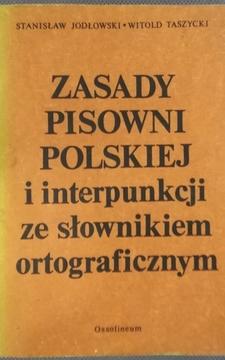 Zasady pisowni polskiej i interpunkcji ze słownikiem ortograficznym /7658/