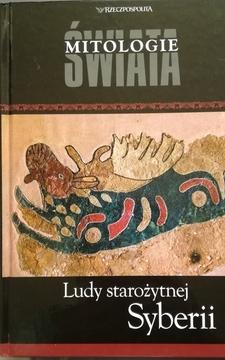Mitologie świata Ludy starożytnej Syberii /9815/