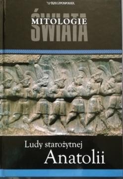 Mitologie świata Ludy starożytnej Anatolii /9817/