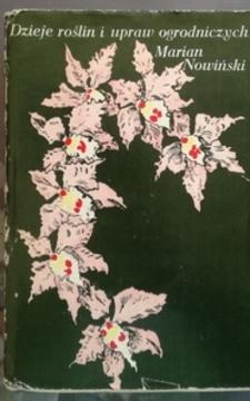 Dzieje roślin i upraw ogrodniczych /9896/
