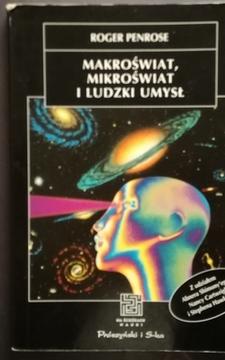 Makroświat, mikroświat i ludzki umysł /10142/