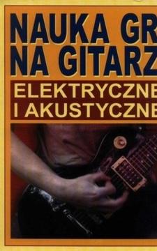 Nauka gry na gitarze elektrycznej i akustycznej /10317/