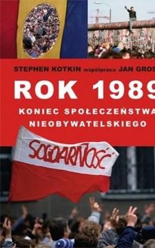 Rok 1989 koniec społeczeństwa nieobywatelskiego /10451/