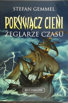 Porywacz cieni Żeglarze czasu /20332/