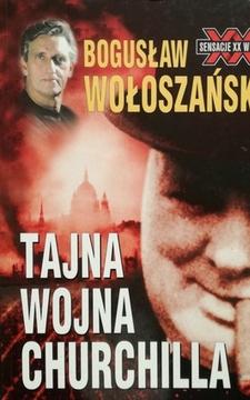 Sensacje XX wieku Tajna wojna Churchilla /20343/