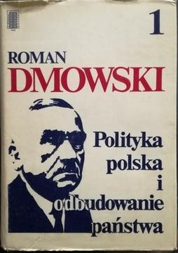 Polityka polska i odbudowanie państwa Tom 1 i 2 /10604/