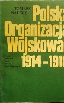 Polska Organizacja Wojskowa 1014-1918 /20593/