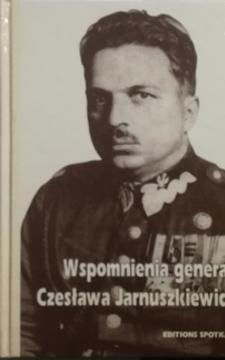 Wspomnienia generała Czesława Jarnuszkiewicza /20606/