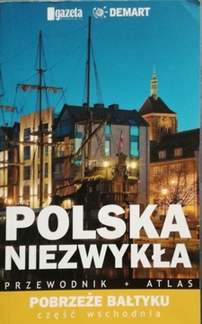 Polska niezwykła. Pobrzeże Bałtyku – część wschodnia /20725/